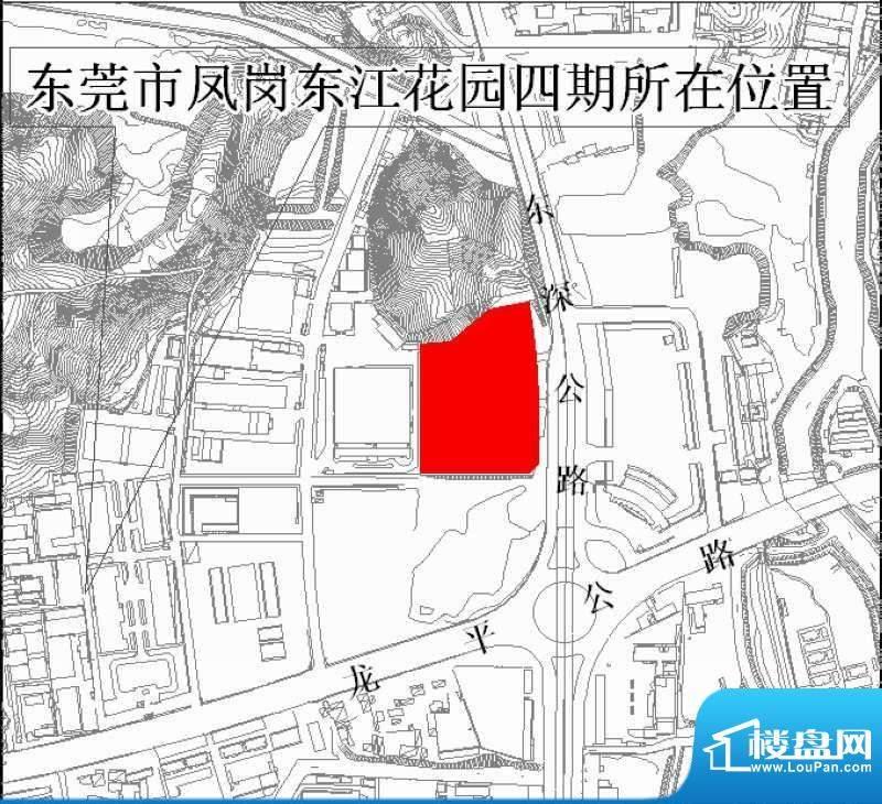 凤岗东江花园四期项目区位示意图