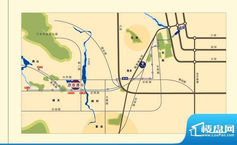中国铁建原香漫谷位置图