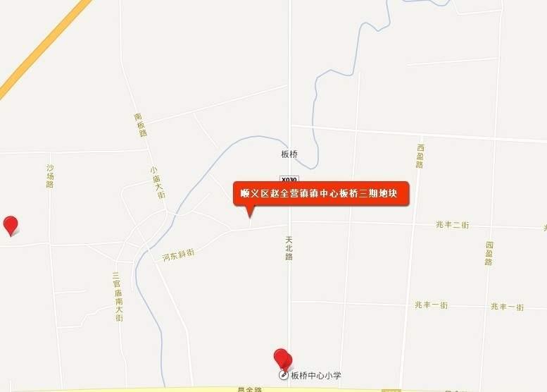 顺义区赵全营镇镇中心板桥三期地块位置图
