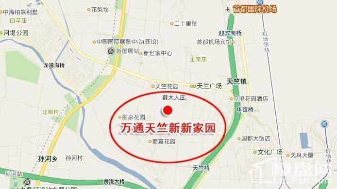 万通天竺新新家园溪悦澜墅位置图